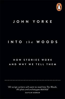 Front cover of Into the Woods by John Yorke