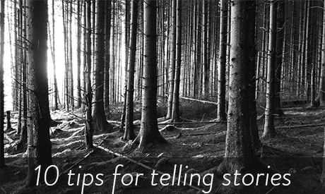 10 Tips for telling stories from the Independent